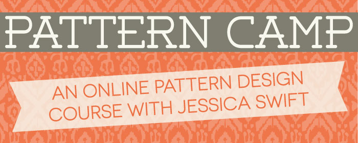 Pattern Camp with Jessica Swift | Pitter Pattern