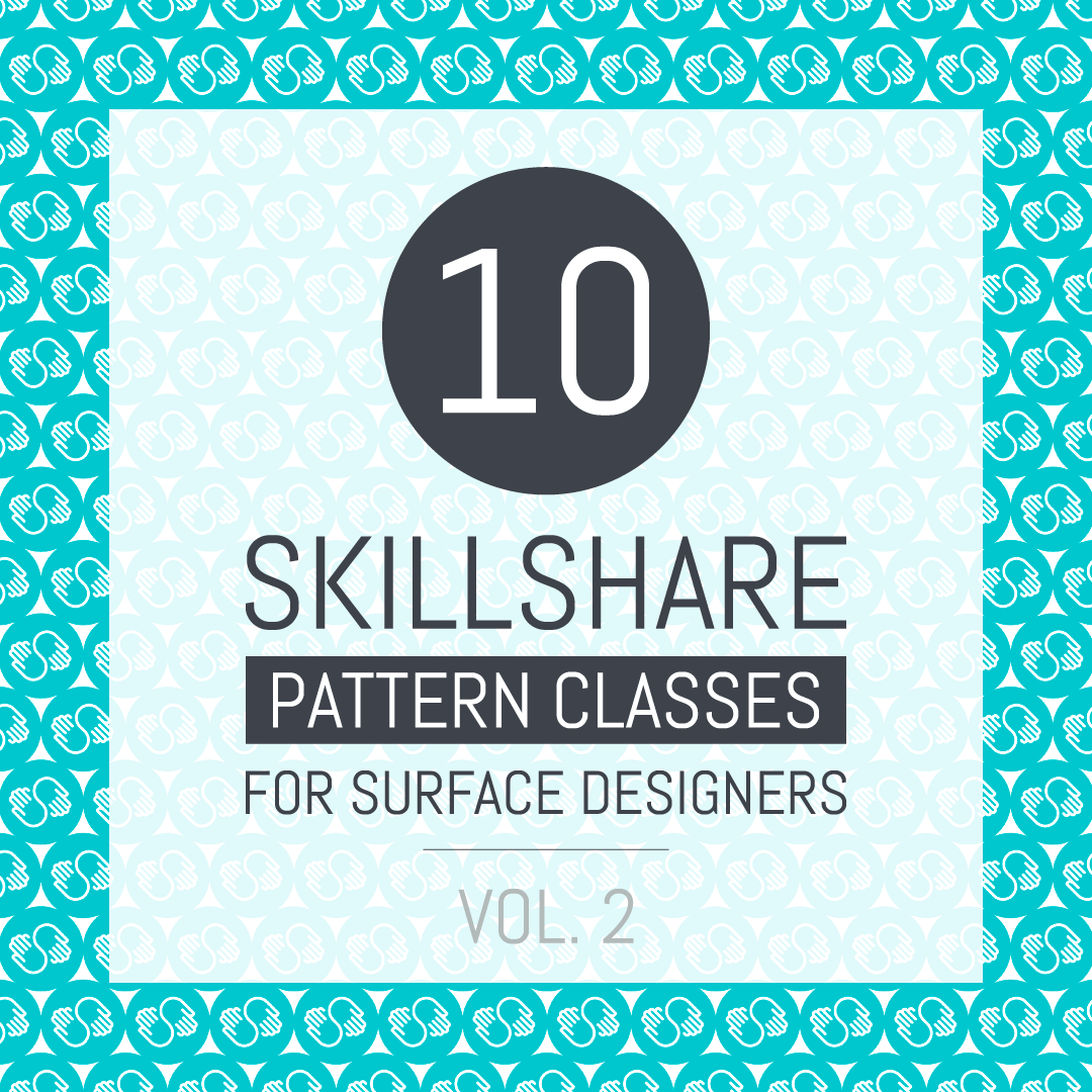 10 Skillshare pattern classes for surface designers - Vol. 2 | Pitter Pattern