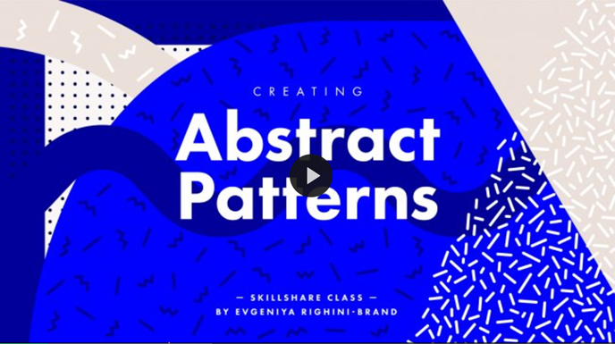 Skillshare pattern classes | Creating Trendy Abstract Patterns in Illustrator with Evgeniya Righini-Brand | Pitter Pattern