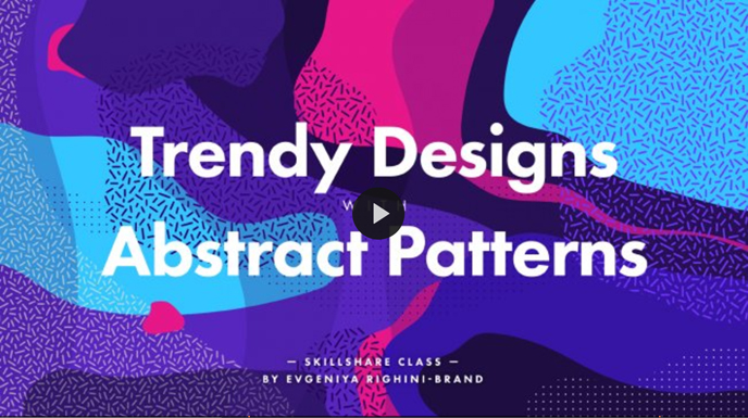 Skillshare pattern classes | Creating Trendy Designs with Abstract Patterns in Illustrator with Evgeniya Righini-Brand | Pitter Pattern