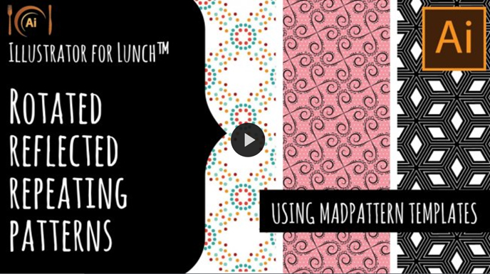 Skillshare pattern classes | Illustrator for Lunch™ - Complex Rotated Repeating Patterns Made Easy - Using MadPattern templates with Helen Bradley | Pitter Pattern