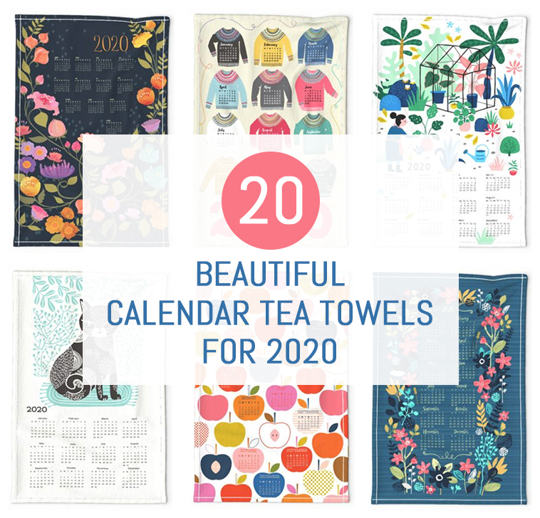 20 beautiful calendar tea towels for 2020 | Pitter Pattern