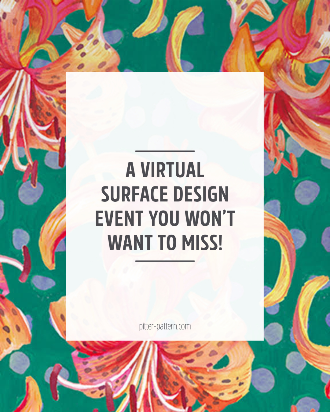 A virtual surface design event you won't want to miss!   Pitter Pattern